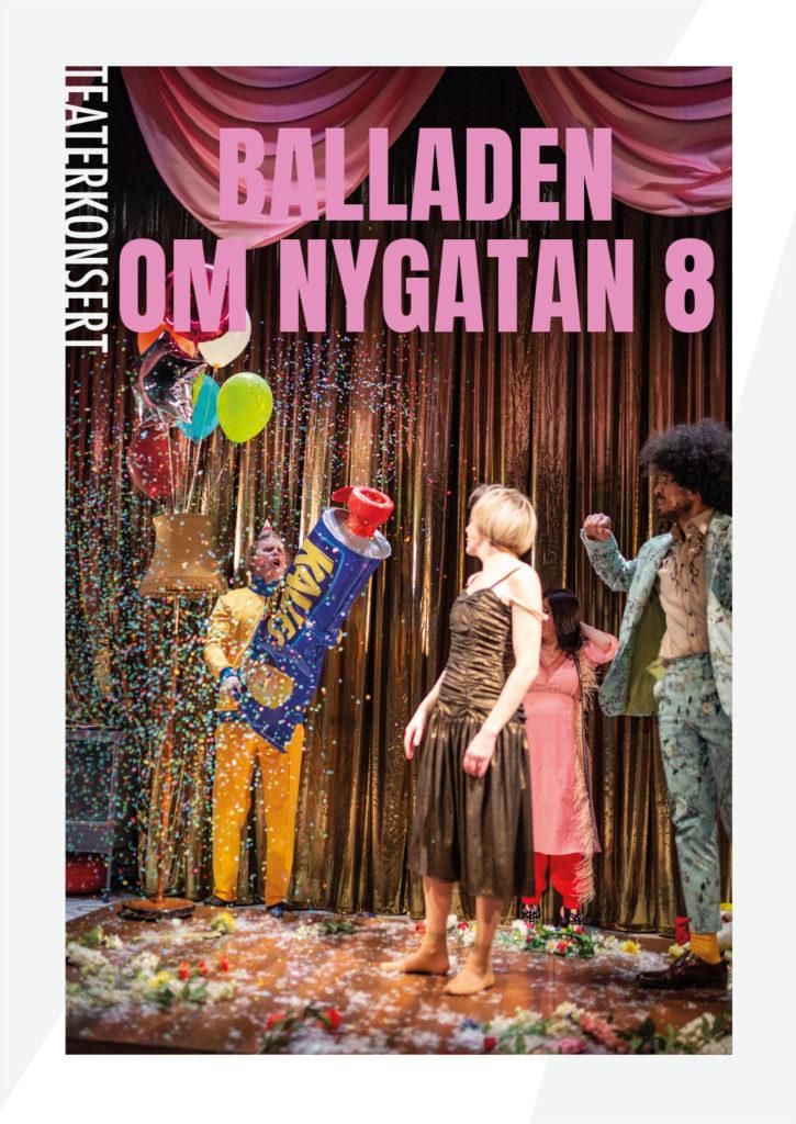 Regionteatern. Balladen om Nygatan 8